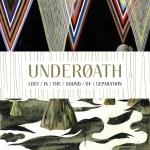 Underoath_lostinthesoundofseparatio