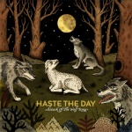 Attack Of The Wolf King / Haste The Day